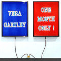 Vera Gartley, One Month Only