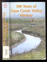 100 Years of Nose Creek Valley history